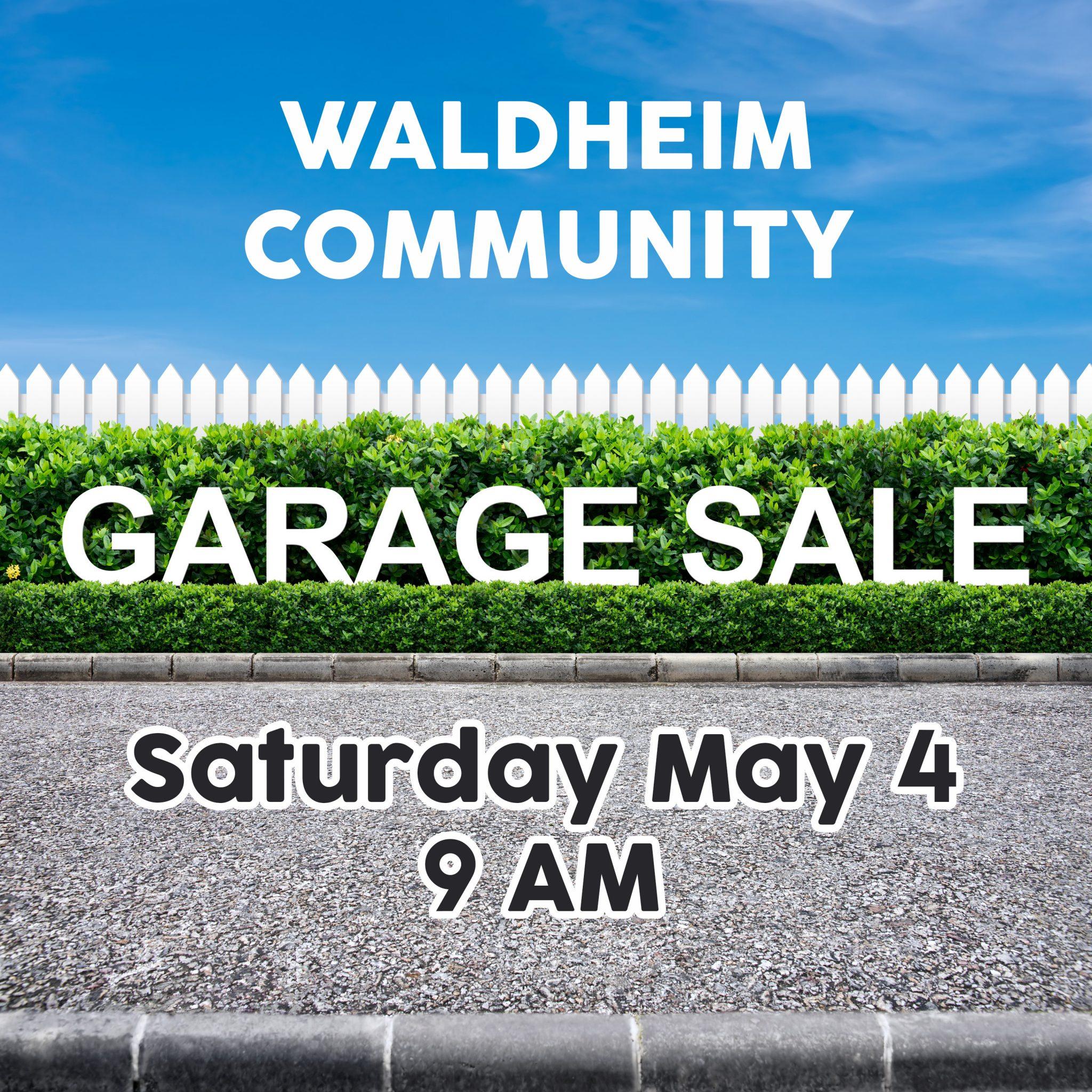 Waldheim Community Garage Sale